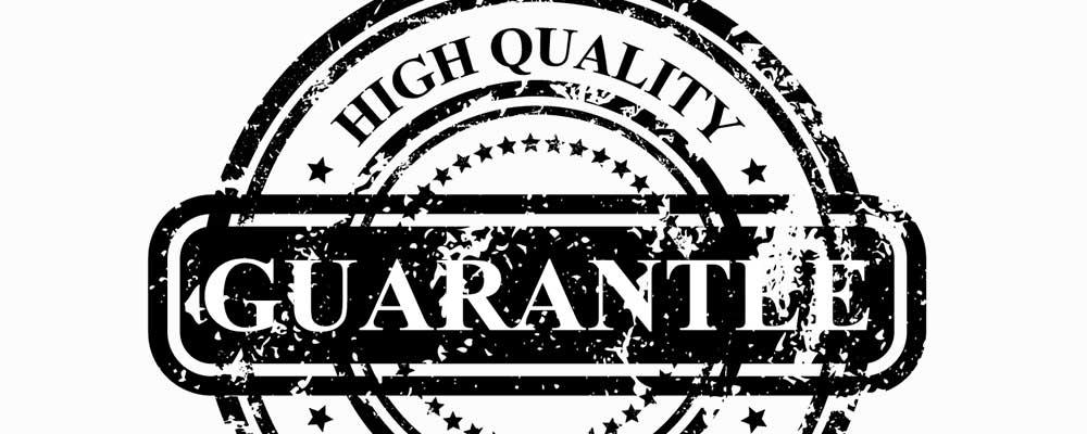 High Quality Guarantee